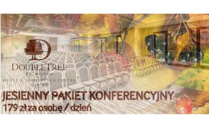 Jesienny pakiet konferencyjny w DoubleTree by Hilton Hotel & Conference Centre Warsaw