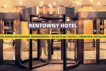 MojeKonferencje.pl wyłącznym patronem medialnym wydarzenia RENTOWNY HOTEL