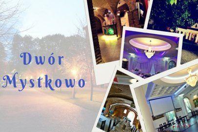 Dwór Mystkowo pod Warszawą to gwarancja udanej zabawy i profesjonalnej obługi biznesowych eventów