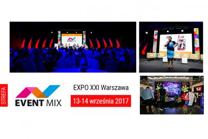 Strefa EVENT MIX ponownie z konferencją EVENT MIX w EXPO XXI Warszawa