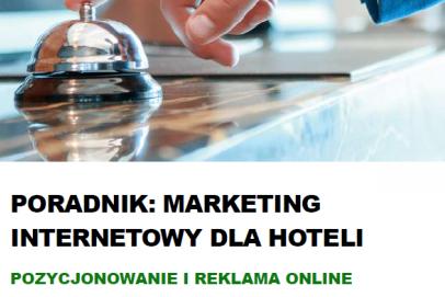 Poradnik: Marketing internetowy dla hoteli. Pozycjonowanie i reklama online