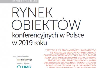 """MojeKonferencje.pl kolejny raz najlepsze - według raportu """"Rynek obiektów konferencyjnych w Polsce 2019"""""""